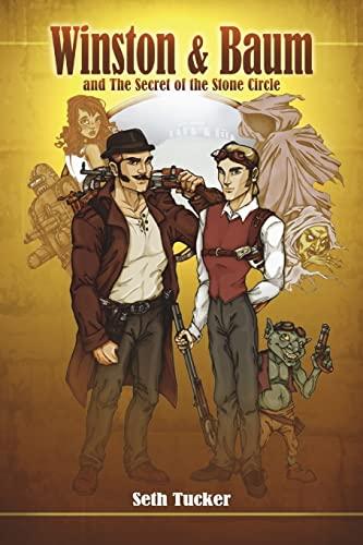 9781478302933: Winston & Baum and the Secret of the Stone Circle: The Winston & Baum Steampunk Adventure Series #1
