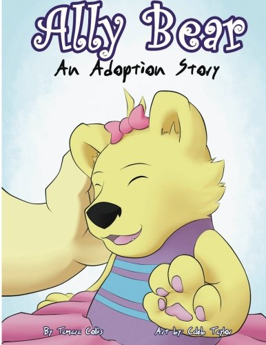 9781478304371: Ally Bear: An Adoption Story