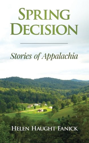 9781478304586: Spring Decision: Stories of Appalachia