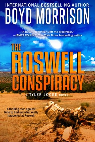 9781478305682: The Roswell Conspiracy: Tyler Locke 3 (An International Thriller)