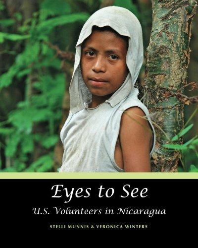 9781478305927: Eyes to See: U.S. Volunteers in Nicaragua