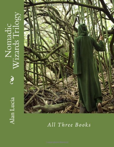 9781478307396: Nomadic Wizards Trilogy: All Three Books