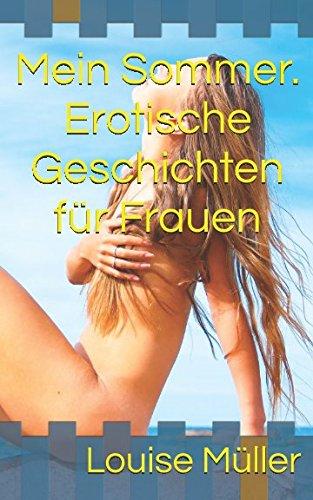 9781478307570: Mein Sommer. Erotische Geschichten für Frauen: Volume 1
