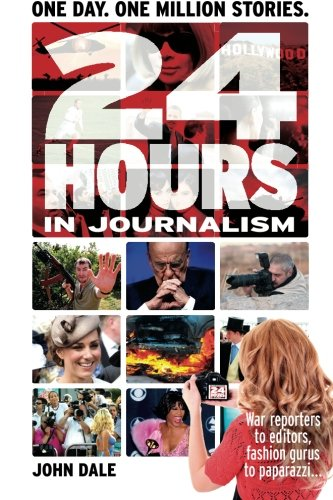 9781478307747: 24 Hours in Journalism