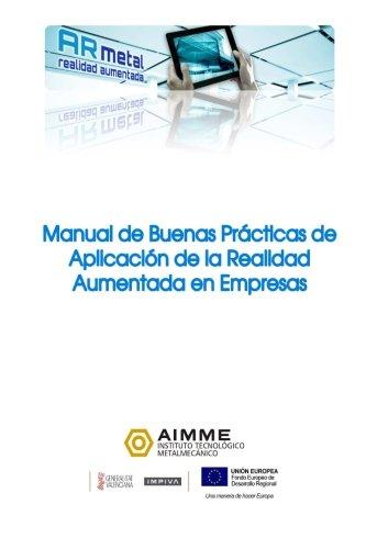 9781478307839: Manual de buenas prácticas de aplicación de la Realidad Aumentada en empresas: Volume 1
