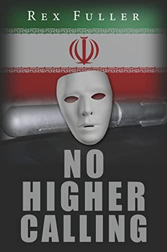 9781478308348: No Higher Calling