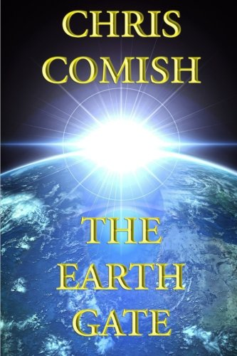 The Earth Gate: Comish, Chris