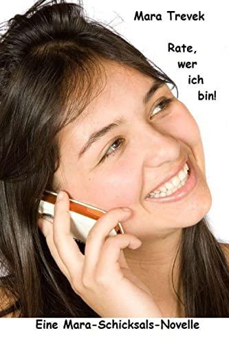 9781478310259: Rate, wer ich bin!: Eine Mara-Schicksals-Novelle