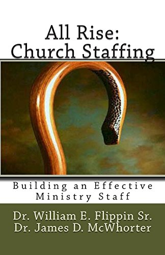 9781478310358: All Rise: Church Staffing: Building an Effective Ministry Staff (Volume 1)