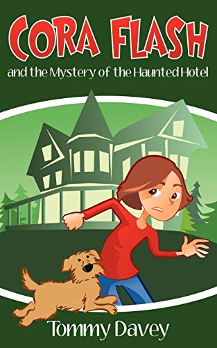 9781478312420: Cora Flash and the Mystery of the Haunted Hotel