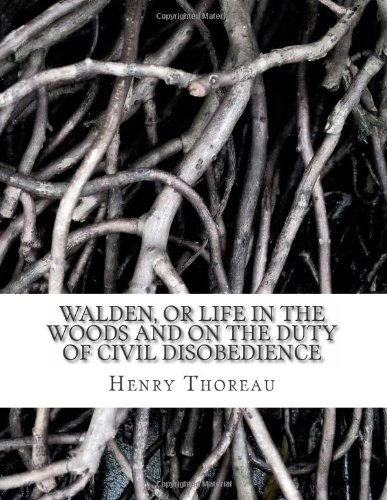 9781478313106: Walden, or Life in the Woods and On the Duty of Civil Disobedience