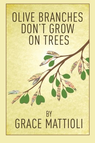 9781478313168: Olive Branches Don't Grow On Trees