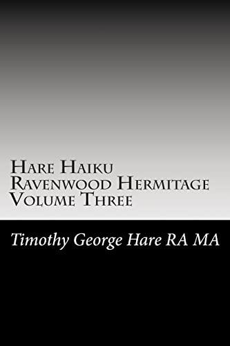 9781478314240: Hare Haiku Ravenwood Hermitage - Volume Three