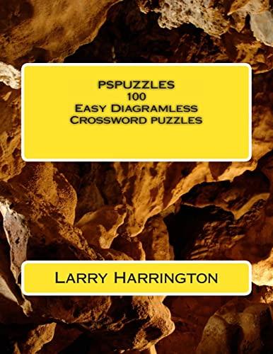 9781478314417: PSPUZZLES 100 Easy Diagramless Crossword Puzzles