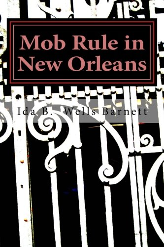 9781478315759: Mob Rule in New Orleans
