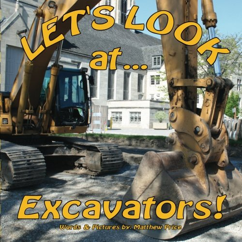 9781478315766: Let's Look at Excavators