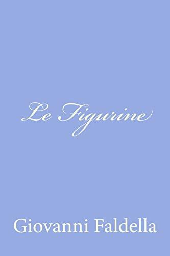 9781478316282: Le Figurine (Italian Edition)