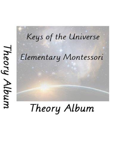 9781478317043: Keys of the Universe Elementary Montessori: Theory Album: How to do Elementary Montessori