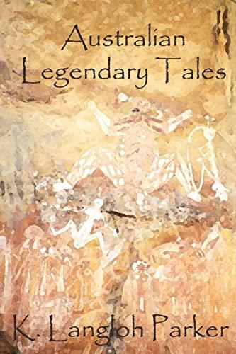 9781478318163: Australian Legendary Tales