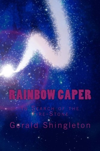 9781478320142: Rainbow Caper: In Search of the Firestone