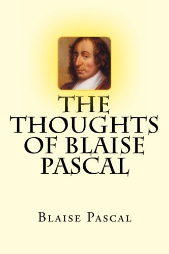 9781478320548: The Thoughts of Blaise Pascal