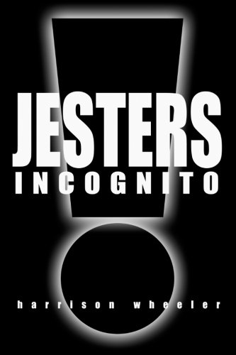 9781478321323: Jesters Incognito: Live Like a King. Hire a Jester.