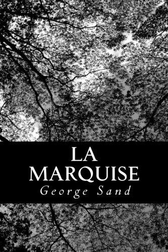 9781478324065: La Marquise (French Edition)
