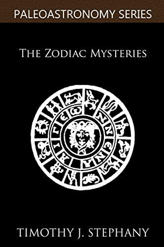 The Zodiac Mysteries: The 2012 Series (Volume 4): Timothy J. Stephany