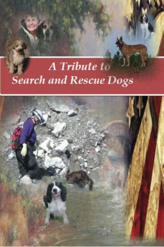9781478327028: A Tribute to Search and Rescue Dogs: And their Handlers