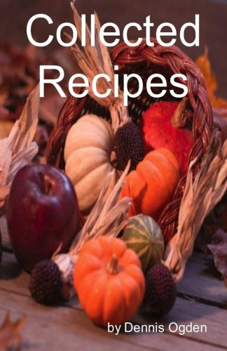 9781478327141: Collected Recipes