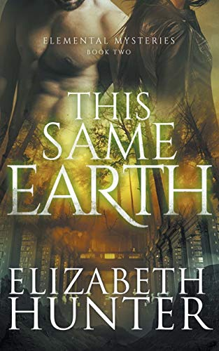 9781478327363: This Same Earth: Elemental Mysteries Book Two