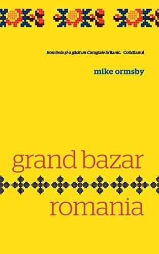 9781478328551: Grand Bazar Romania