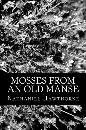 9781478328674: Mosses From An Old Manse