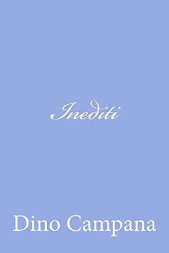 9781478330301: Inediti (Italian Edition)