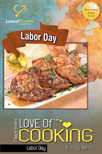 9781478330899: Love of Cooking: Labor Day: Love of Cooking: Holiday Series (Volume 2)