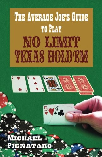 9781478332022: The Average Joe's Guide To Play No Limit Texas Hold 'Em