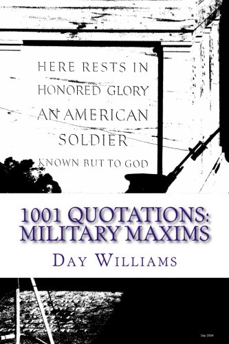 9781478332497: 1001 Quotations: Military Maxims