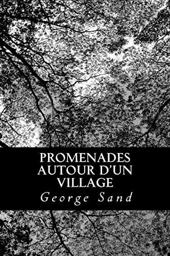 9781478333746: Promenades autour d'un village