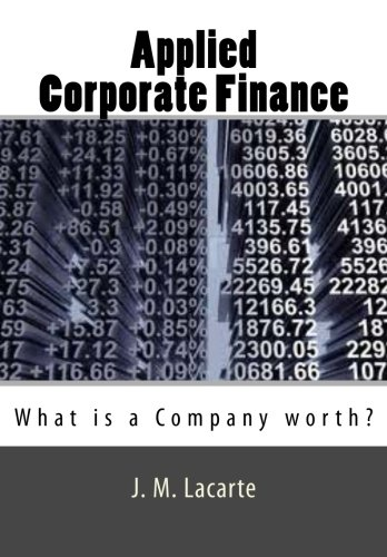 Applied Corporate Finance: What is a Company worth?: Lacarte, J. M.