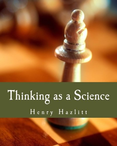 9781478335474: Thinking as a Science (Large Print Edition)