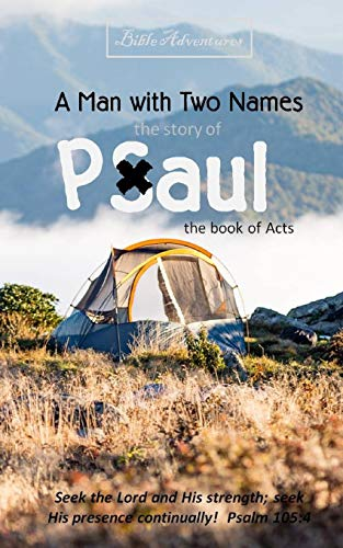 9781478335993: Bible Adventures A Man With Two Names, the story of Paul