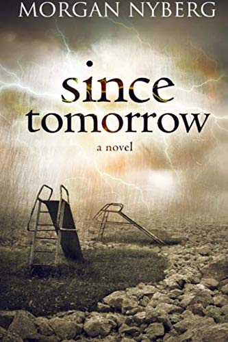 9781478336273: Since Tomorrow (The Raincoast Trilogy)