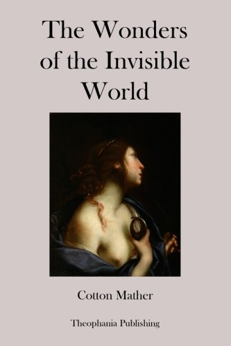 9781478336921: The Wonders of the Invisible World