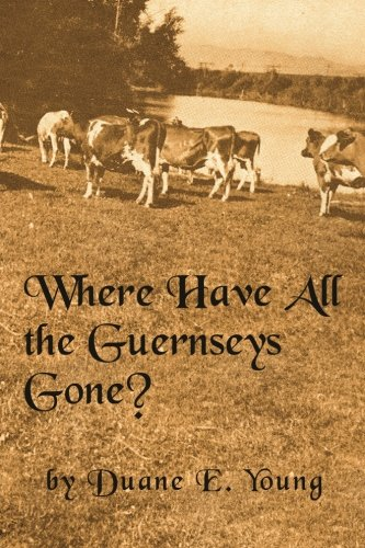 9781478337522: Where Have All The Guernseys Gone?""