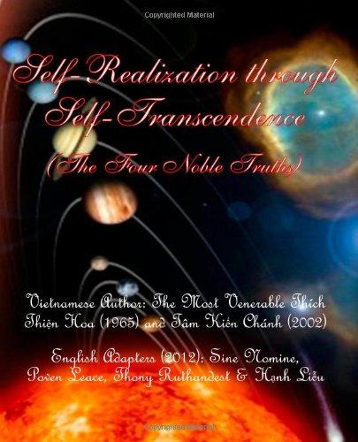9781478337614: Self-Realization through Self-Transcendence: The Four Noble Truths