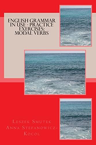 9781478337959: English Grammar in Use - Practice Exercises: Modal Verbs (Volume 2)