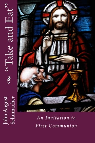 9781478338734: 'Take and Eat': An Invitation to First Communion