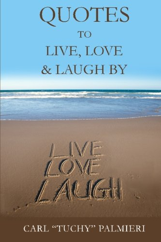 9781478339021: Quotes to Live, Love and Laugh