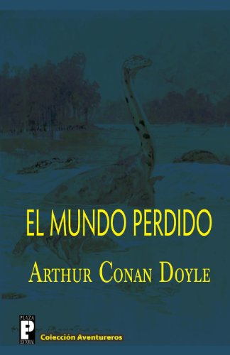 9781478339946: El mundo perdido (Spanish Edition)