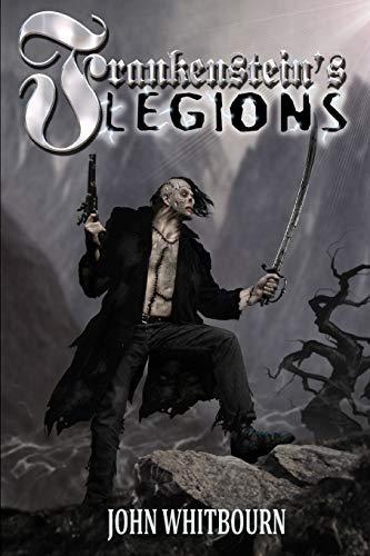 Frankenstein's Legions: John A Whitbourn